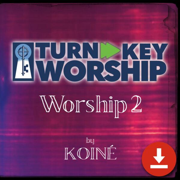 Turnkey Worship 2 - Digital Download